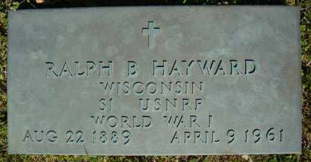 HAYWARD (VETERAN WWI), RALPH B - Faulkner County, Arkansas | RALPH B HAYWARD (VETERAN WWI) - Arkansas Gravestone Photos