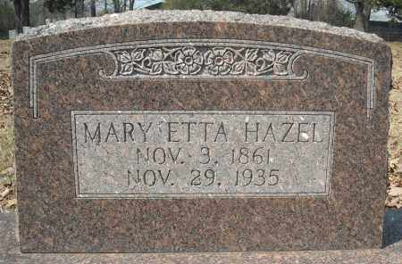 HAZEL, MARY ETTA - Faulkner County, Arkansas | MARY ETTA HAZEL - Arkansas Gravestone Photos