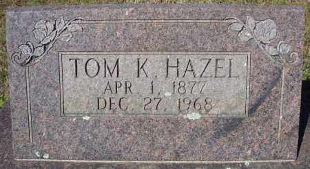 HAZEL, TOM K. - Faulkner County, Arkansas | TOM K. HAZEL - Arkansas Gravestone Photos