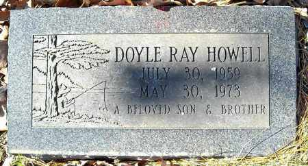 HOWELL, DOYLE RAY - Faulkner County, Arkansas | DOYLE RAY HOWELL - Arkansas Gravestone Photos