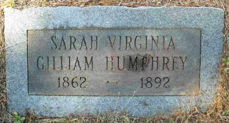 GILLIAM HUMPHREY, SARAH VIRGINIA - Faulkner County, Arkansas | SARAH VIRGINIA GILLIAM HUMPHREY - Arkansas Gravestone Photos