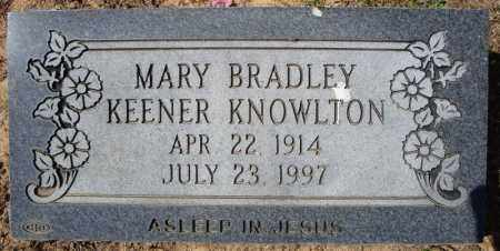 BRADLEY KEENER KNOWLTON, MARY - Faulkner County, Arkansas | MARY BRADLEY KEENER KNOWLTON - Arkansas Gravestone Photos