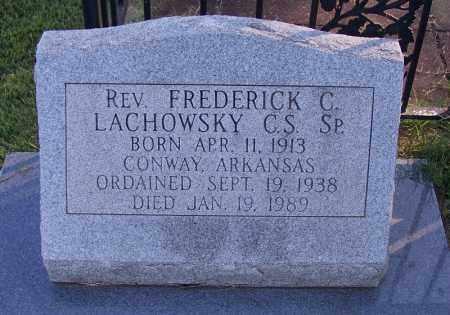 LACHOWSKY REV C S SP, FREDERICK G - Faulkner County, Arkansas | FREDERICK G LACHOWSKY REV C S SP - Arkansas Gravestone Photos