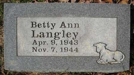 LANGLEY, BETTY ANN - Faulkner County, Arkansas | BETTY ANN LANGLEY - Arkansas Gravestone Photos