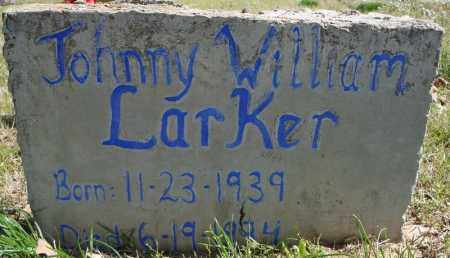 LARKER, JOHNNY WILLIAM - Faulkner County, Arkansas | JOHNNY WILLIAM LARKER - Arkansas Gravestone Photos