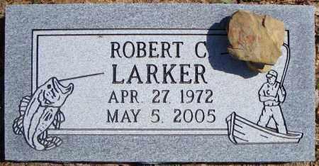 LARKER, ROBERT C. - Faulkner County, Arkansas | ROBERT C. LARKER - Arkansas Gravestone Photos