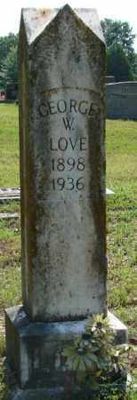 LOVE, GEORGE W. - Faulkner County, Arkansas | GEORGE W. LOVE - Arkansas Gravestone Photos