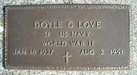 LOVE (VETERAN WWII), DOYLE G - Faulkner County, Arkansas | DOYLE G LOVE (VETERAN WWII) - Arkansas Gravestone Photos