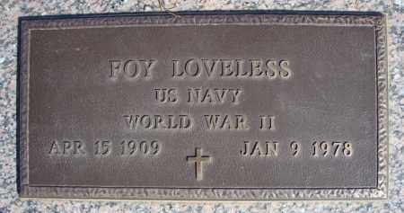 LOVELESS (VETERAN WWII), FOY - Faulkner County, Arkansas | FOY LOVELESS (VETERAN WWII) - Arkansas Gravestone Photos