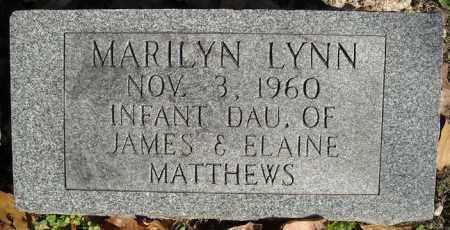 MATTHEWS, MARILYN LYNN - Faulkner County, Arkansas | MARILYN LYNN MATTHEWS - Arkansas Gravestone Photos