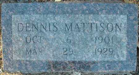 MATTISON, DENNIS - Faulkner County, Arkansas | DENNIS MATTISON - Arkansas Gravestone Photos
