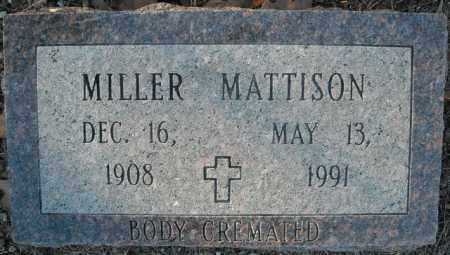 MATTISON, MILLER - Faulkner County, Arkansas | MILLER MATTISON - Arkansas Gravestone Photos