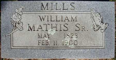 MILLS, SR., WILLIAM MATHIS - Faulkner County, Arkansas | WILLIAM MATHIS MILLS, SR. - Arkansas Gravestone Photos