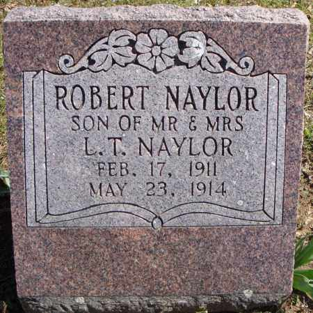 NAYLOR, ROBERT - Faulkner County, Arkansas | ROBERT NAYLOR - Arkansas Gravestone Photos