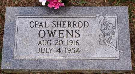 SHERROD OWENS, OPAL - Faulkner County, Arkansas | OPAL SHERROD OWENS - Arkansas Gravestone Photos