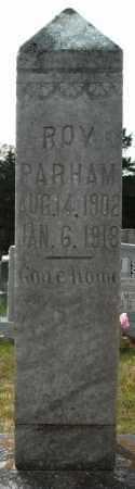 PARHAM, ROY - Faulkner County, Arkansas | ROY PARHAM - Arkansas Gravestone Photos