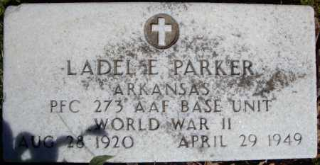 PARKER (VETERAN WWII), LADEL E - Faulkner County, Arkansas | LADEL E PARKER (VETERAN WWII) - Arkansas Gravestone Photos