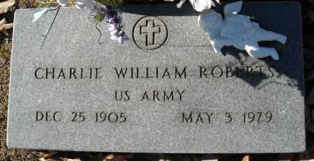 ROBERTS  (VETERAN), CHARLIE WILLIAM - Faulkner County, Arkansas | CHARLIE WILLIAM ROBERTS  (VETERAN) - Arkansas Gravestone Photos