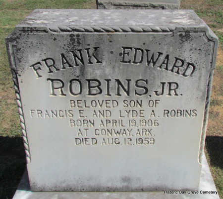 ROBINS, JR., FRANK EDWARD - Faulkner County, Arkansas | FRANK EDWARD ROBINS, JR. - Arkansas Gravestone Photos