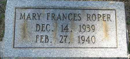 ROPER, MARY FRANCES - Faulkner County, Arkansas | MARY FRANCES ROPER - Arkansas Gravestone Photos
