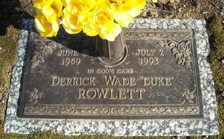 "ROWLETT, DERRICK WADE ""DUKE"" - Faulkner County, Arkansas | DERRICK WADE ""DUKE"" ROWLETT - Arkansas Gravestone Photos"