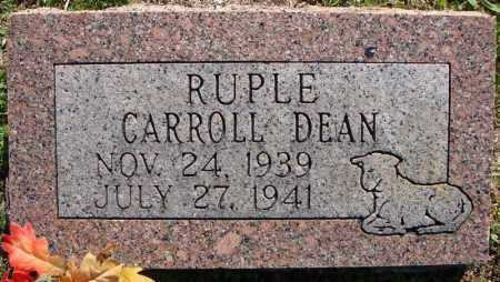 DEAN RUPLE, CARROLL - Faulkner County, Arkansas | CARROLL DEAN RUPLE - Arkansas Gravestone Photos