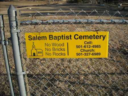 *SALEM BAPTIST CEMETERY SIGN,  - Faulkner County, Arkansas |  *SALEM BAPTIST CEMETERY SIGN - Arkansas Gravestone Photos