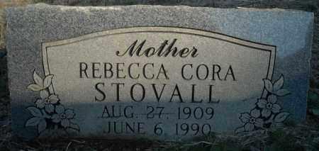 STOVALL, REBECCA CORA - Faulkner County, Arkansas | REBECCA CORA STOVALL - Arkansas Gravestone Photos