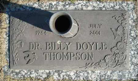 THOMPSON, DR., BILLY DOYLE - Faulkner County, Arkansas | BILLY DOYLE THOMPSON, DR. - Arkansas Gravestone Photos