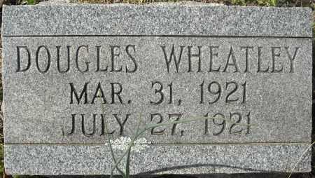 WHEATLEY, DOUGLAS - Faulkner County, Arkansas   DOUGLAS WHEATLEY - Arkansas Gravestone Photos