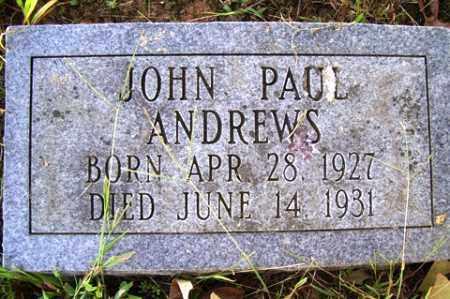 ANDREWS, JOHN PAUL - Franklin County, Arkansas | JOHN PAUL ANDREWS - Arkansas Gravestone Photos