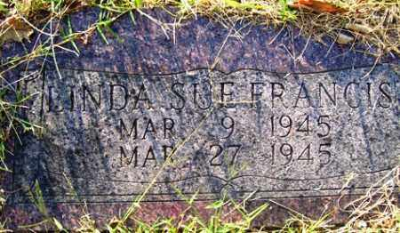 FRANCIS, LINDA SUE - Franklin County, Arkansas | LINDA SUE FRANCIS - Arkansas Gravestone Photos