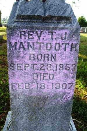 MANTOOTH, T  J, REV - Franklin County, Arkansas | T  J, REV MANTOOTH - Arkansas Gravestone Photos
