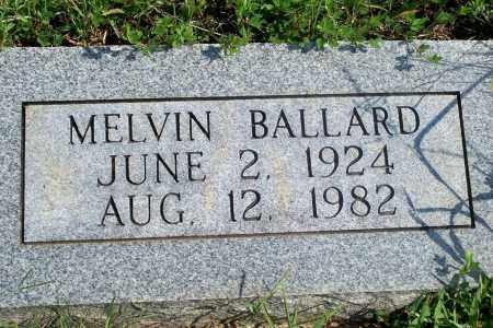 BALLARD, MELVIN - Fulton County, Arkansas | MELVIN BALLARD - Arkansas Gravestone Photos