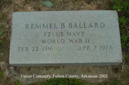 BALLARD  (VETERAN WWII), REMMEL B - Fulton County, Arkansas | REMMEL B BALLARD  (VETERAN WWII) - Arkansas Gravestone Photos