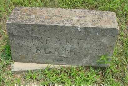 BLAIR, INFANT - Fulton County, Arkansas | INFANT BLAIR - Arkansas Gravestone Photos