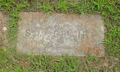 BLAIR, S. M. - Fulton County, Arkansas | S. M. BLAIR - Arkansas Gravestone Photos