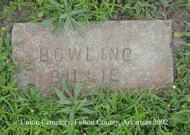 BOWLING, BILLIE - Fulton County, Arkansas | BILLIE BOWLING - Arkansas Gravestone Photos