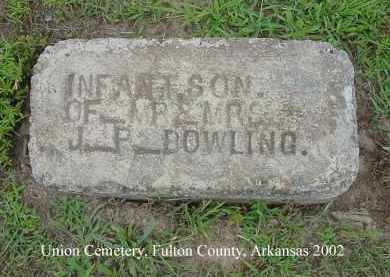 BOWLING, INFANT SON - Fulton County, Arkansas | INFANT SON BOWLING - Arkansas Gravestone Photos