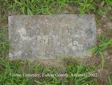 BOWLING, JOHN L - Fulton County, Arkansas | JOHN L BOWLING - Arkansas Gravestone Photos