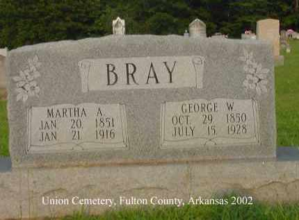 BRAY, GEORGE WASHINGTON - Fulton County, Arkansas | GEORGE WASHINGTON BRAY - Arkansas Gravestone Photos