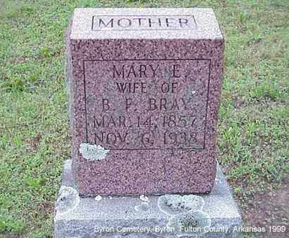 BRAY, MARY ELIZABETH - Fulton County, Arkansas | MARY ELIZABETH BRAY - Arkansas Gravestone Photos