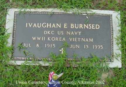 BURNSED  (VETERAN 3 WARS), IVAUGHAN E. - Fulton County, Arkansas | IVAUGHAN E. BURNSED  (VETERAN 3 WARS) - Arkansas Gravestone Photos