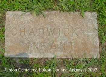 CHADWICK, INFANT - Fulton County, Arkansas | INFANT CHADWICK - Arkansas Gravestone Photos