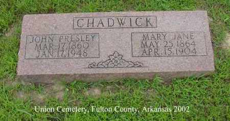 CHADWICK, JOHN PRESLEY - Fulton County, Arkansas | JOHN PRESLEY CHADWICK - Arkansas Gravestone Photos