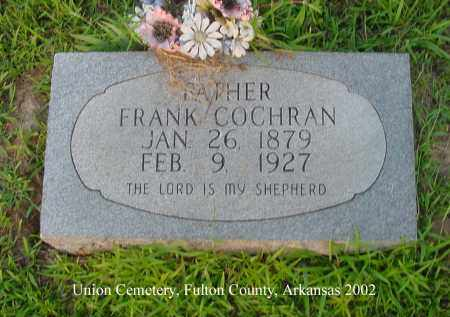COCHRAN, FRANK - Fulton County, Arkansas | FRANK COCHRAN - Arkansas Gravestone Photos