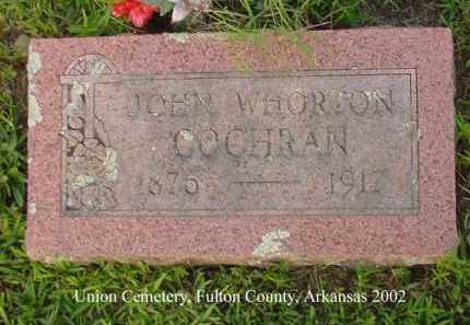 COCHRAN, JOHN WHORTON - Fulton County, Arkansas | JOHN WHORTON COCHRAN - Arkansas Gravestone Photos