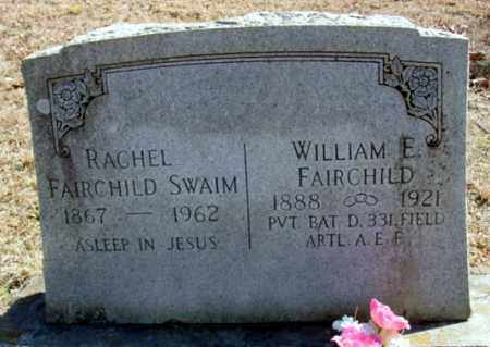 FAIRCHILD (VETERAN), WILLIAM E - Fulton County, Arkansas | WILLIAM E FAIRCHILD (VETERAN) - Arkansas Gravestone Photos
