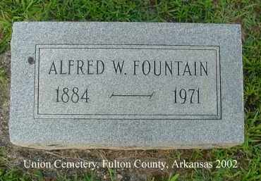 FOUNTAIN, ALFRED W. - Fulton County, Arkansas | ALFRED W. FOUNTAIN - Arkansas Gravestone Photos