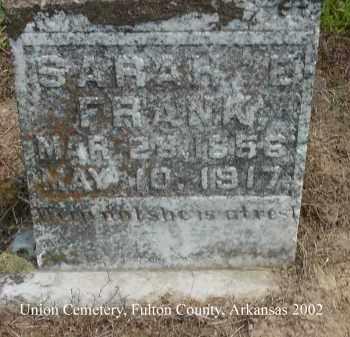 FRANK, SARAH E. - Fulton County, Arkansas | SARAH E. FRANK - Arkansas Gravestone Photos